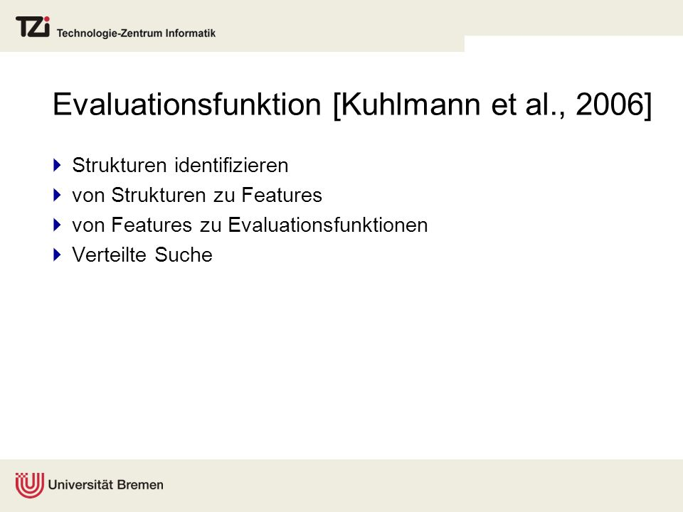Evaluationsfunktion [Kuhlmann et al., 2006]